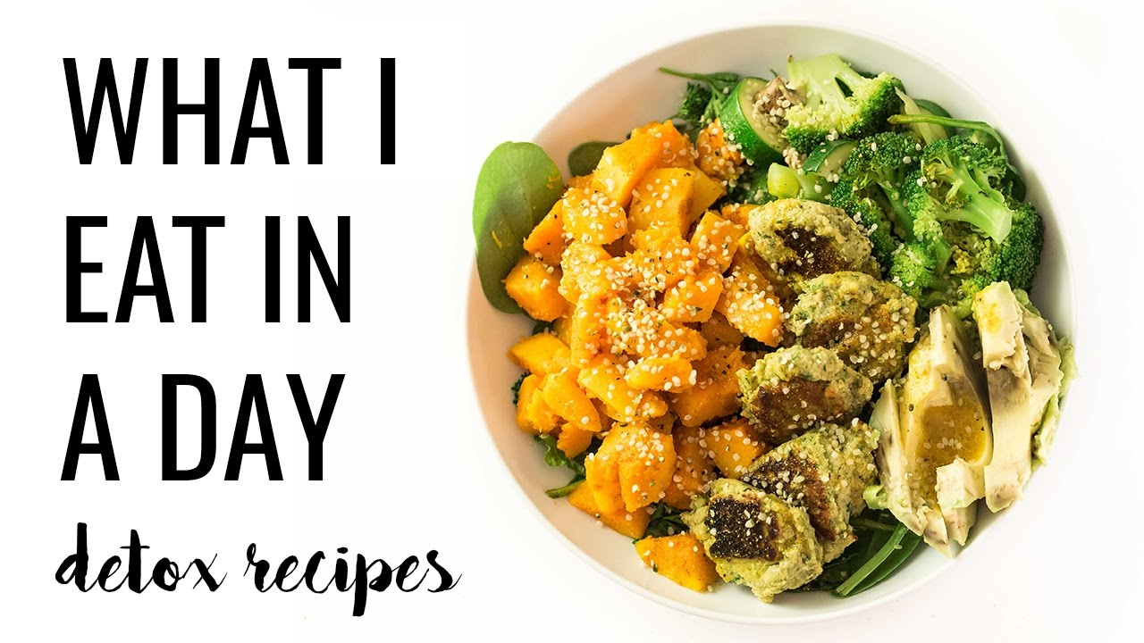 16  WHAT I EAT IN A DAY | easy detox recipes