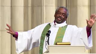 October 22, 2017: Sunday Sermon by The Most Rev. Michael B. Curry