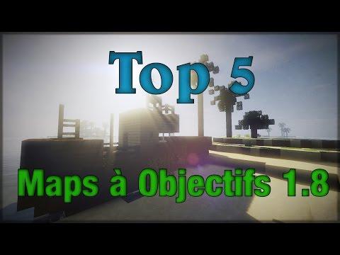 Top 5 | Maps à Objectifs 1.8  [FR/HD]