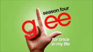 Watch Glee Cast For Once In My Life video