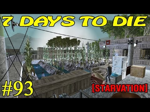 7 Days to Die [ STARVATION ] ► Размышления ► №93