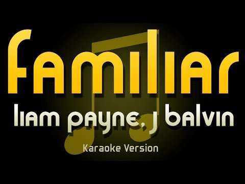 liam-payne---familiar-ft.-j-balvin-(karaoke)