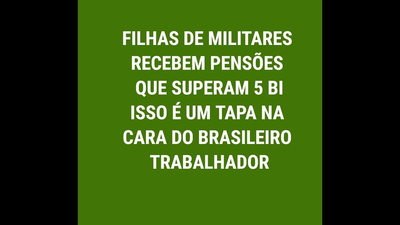 Resultado de imagem para FILHAS MILITARES BRASILEIROS NA APOSENTADORIA