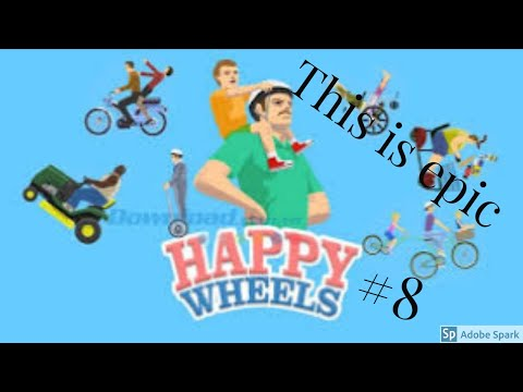 Happy Wheels #8 - This Is Epic