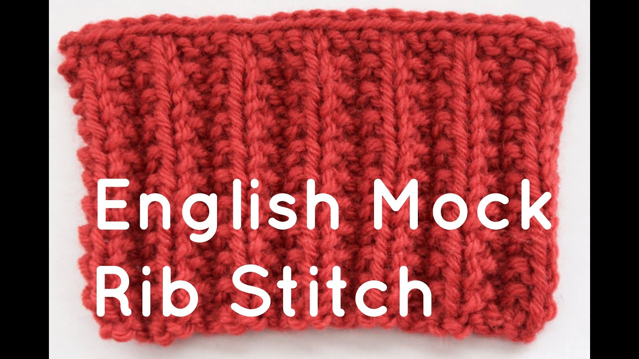 Knitting Fancy Rib Stitches : How to Knit the English Mock Rib Stitch - YouTube