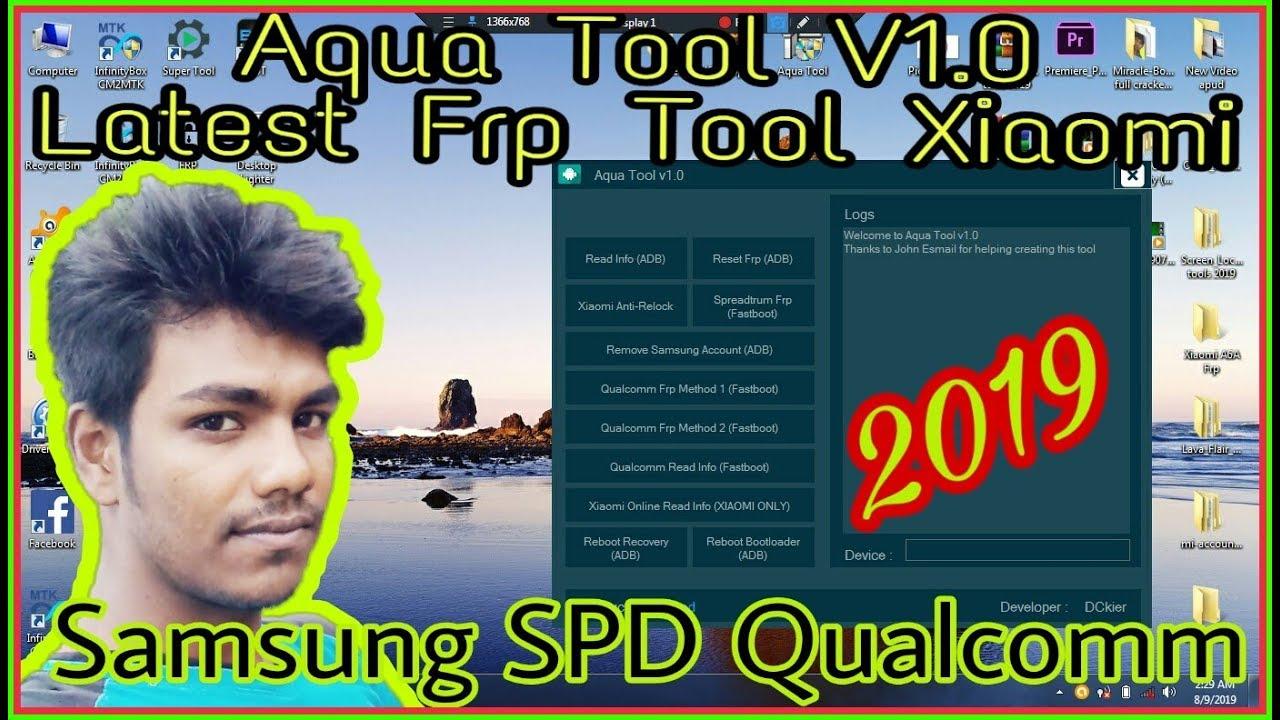 Aqua Tool V1 0 Latest Frp Tool Xiaomi Samsung SPD Qualcomm
