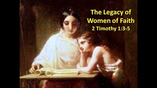 THE LEGACY OF WOMEN OF FAITH