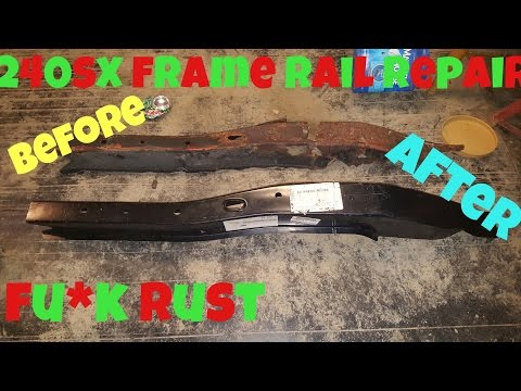 240SX Rusty Frame Rail Repair Pt  2 (REMOVED & OTHER PLANS