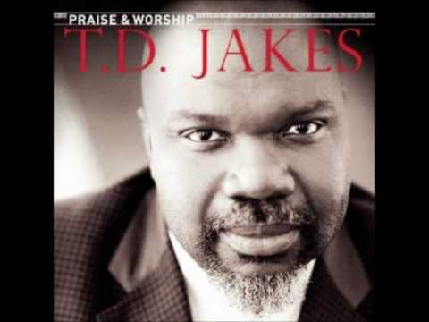 T.D. Jakes - Give Thanks (Praise & Worship)