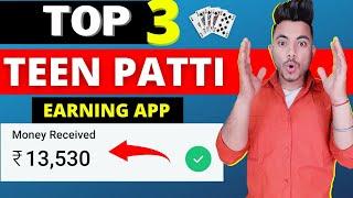 Top 3 Teen Patti Earning Apps | 3 Best Teen Patti Earning App 2021 | New Teen Patti App screenshot 1