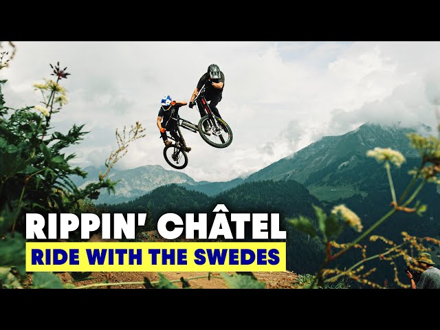 Tons Of Air Time at Châtel Bike Park! | Big Mountain Freeriding - Ride With The Swedes S2E4
