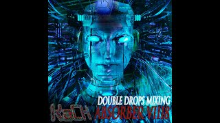 Kach - Absorber VIII8 [Double Drops Technoid-DnB Mix]