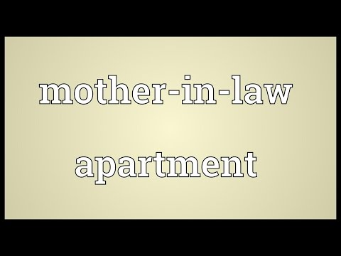 Mother-in-law apartment Meaning