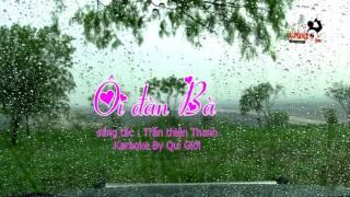 Karaoke ÔI ĐÀN BÀ ( Trần thiên Thanh Karaoke By Quí giới)