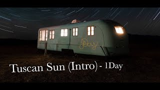 Tuscan Sun (Intro) - 1Day