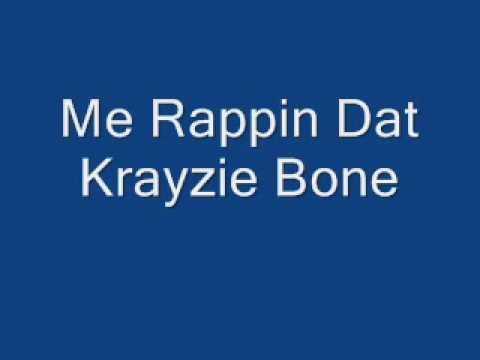 Me Rappin Krayzie Bone-Yall Dont Know Verse
