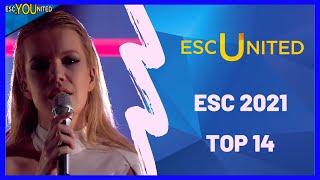 EUROVISION 2021: Top 14 (ESC Unİted Members Ranking)