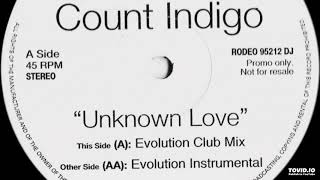Count Indigo - Unknown Love (Evolution Instrumental)