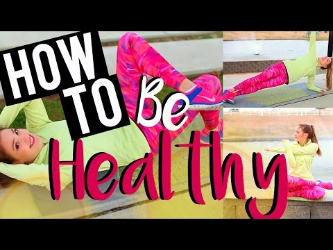 How to Be Healthy in 2016 | Workout Routine & Healthy Tips!