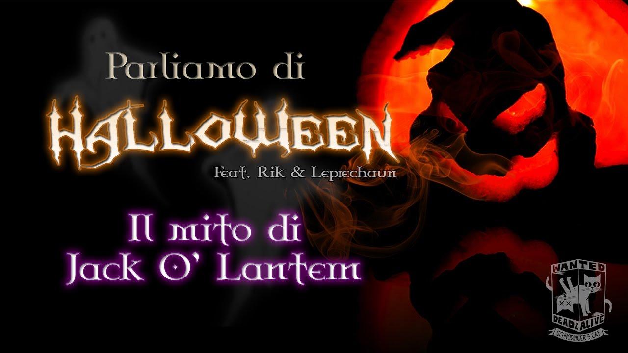 Foto Di Halloween.Parliamo Di Halloween Il Mito Di Jack O Lantern Feat Rik Leprechaun