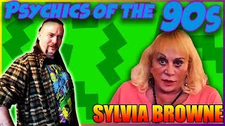 Psychics of the 90s - Ep 1 - Sylvia Browne