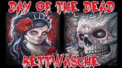"""DAY OF THE DEAD BETTWÄSCHE"" -Vorstellung"