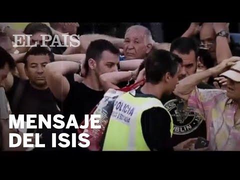 Mensaje del ISIS en español tras los atentados de Barcelona y Cambrils