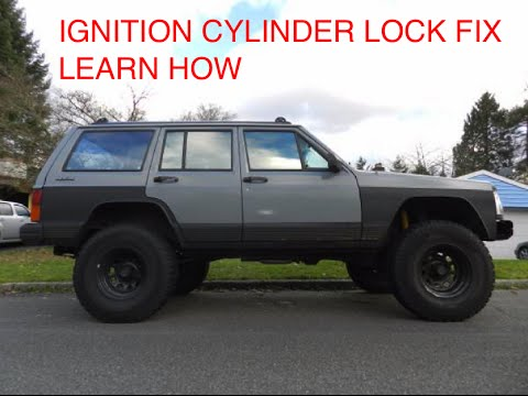 Jeep Cherokee Xj Ignition Cylinder Lock Fix Learn How