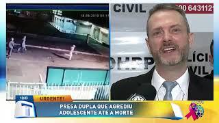 Presa dupla que agrediu adolescente até a morte - Tribuna da Massa (11/10/19)