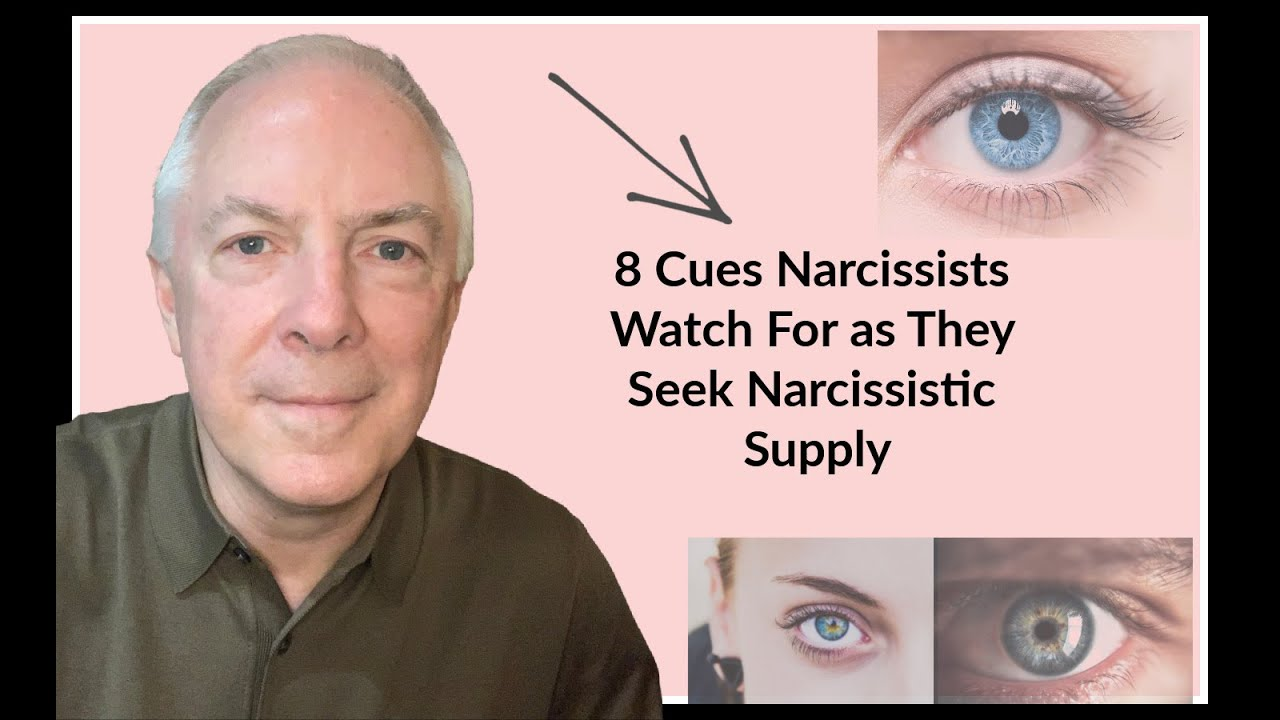 8 Cues Narcissists Watch For As They Seek Narcissistic Supply