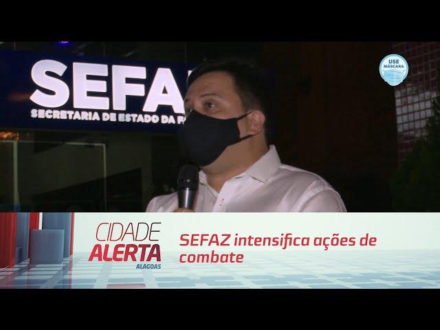 SEFAZ intensifica ações de combate à sonegação de imposto