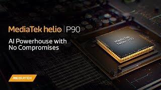 MediaTek Helio P90 chính thức ra mắt: Đối thủ của Qualcomm Snapdragon 710!???
