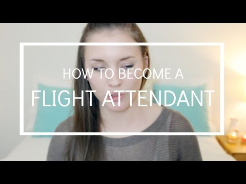 How to Become a Flight Attendant | FLIGHT ATTENDANT LIFE