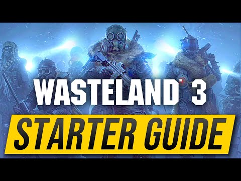 Wasteland 3 – Starter Guide: (Best Build, Skills, Gameplay Tips & Tricks Fallout Walkthrough)