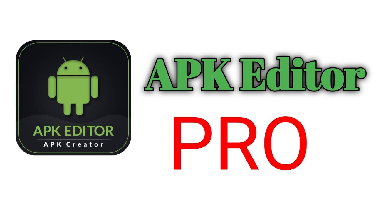 Apk Editor Pro Youtube