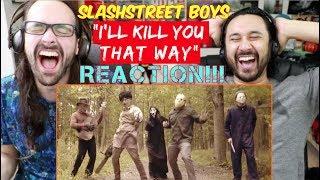 "SLASHSTREET BOYS - ""I'll Kill You That Way"" (Official BACKSTREET BOYS PARODY) - REACTION!!!"