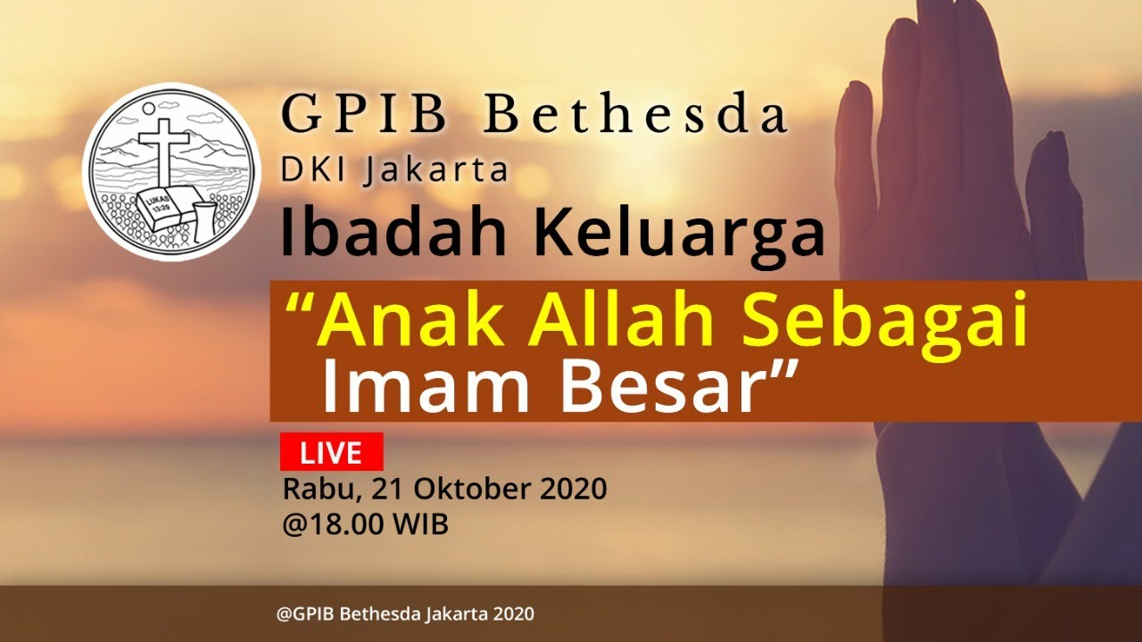 Ibadah Keluarga GPIB Bethesda (21 Oktober 2020)