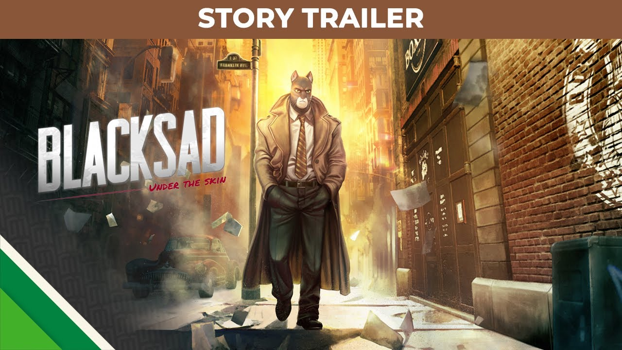 Blacksad: Under the Skin трейлер игры