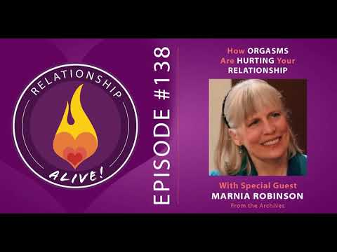 138: How Orgasms are Hurting Your Relationship - with Marnia Robinson - from the Archives