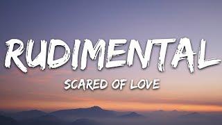 Download lagu Rudimental - Scared of Love (Lyrics) ft. Stefflon Don & RAY BLK