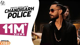 Chandigarh Police | Pretty Bhullar | G Skillz | Shehnaz Gill | Leinster Productions | Latest Songs