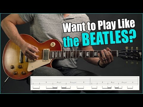 Top 5 The Beatles Licks That You Can Play TODAY