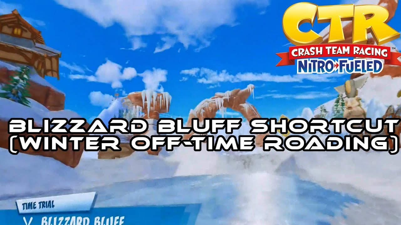 Crash Team Racing - Nitro Fueled (CTRNF) I Blizzard Bluff Track Shortcut I  Winter Off-Time Roading