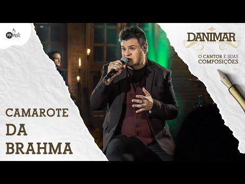 Danimar – Camarote da Brahma (Letra)