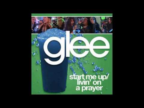 Start Me Up/Livin' On A Prayer (Glee Cast Version)