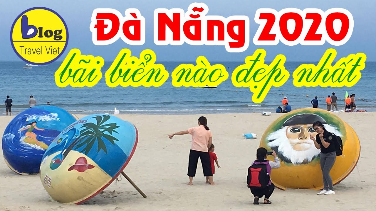 Du lịch Đà Nẵng 2020 – Top những bãi biển đẹp nhất Đà Nẵng
