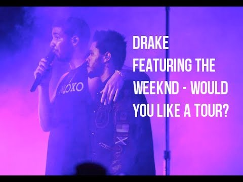 Drake & The Weeknd WYLAT 02 Arena London Live