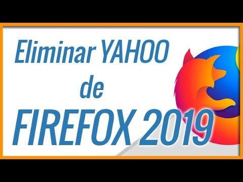 Como Eliminar O Quitar YAHOO SEARCH De FIREFOX 2019