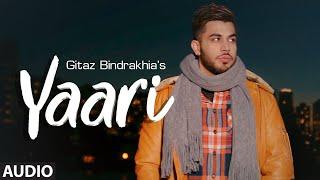 Yaari Gitaz Bindrakhia (Audio Song) Intense, Navi Ferozpurwala   Latest Punjabi Songs 2019