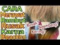 Cara merawat & memperbaiki rambut yang rusak karna bleaching (pewarna rambut) - Vina Maysha